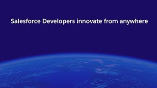 Salesforce Developers Innovate From Anywhere