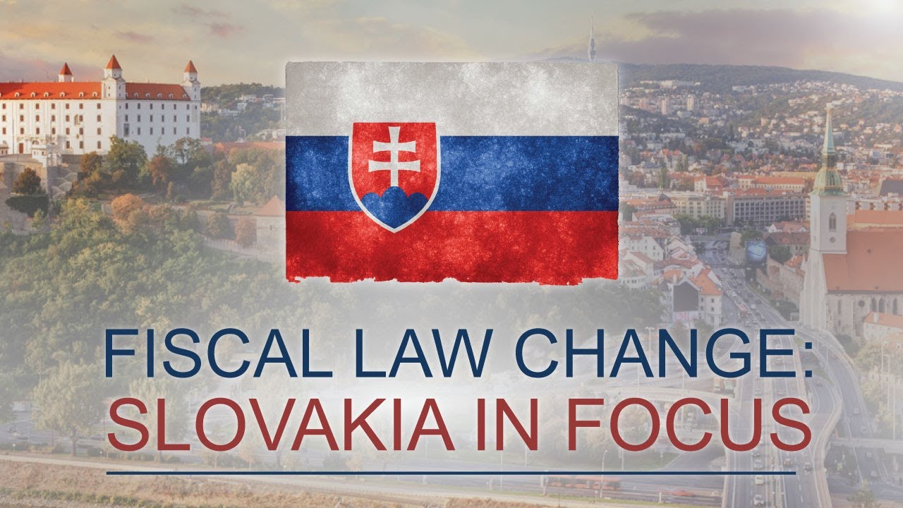 Fiscal Law change in Slovakia: what is new from 2019?