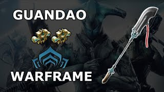 Warframe - Quick Look At Guandao (0 - 2 Forma)