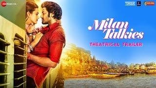 Milan Talkies - Theatrical Trailer   Tigmanshu D, Ali Fazal, Shraddha Srinath, Ashutosh R, Sanjay M