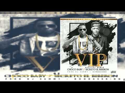Letra En El VIP (Remix) Secreto El Famoso Biberon Ft Choco Baby