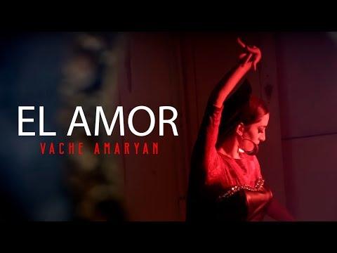 Vache Amaryan - El amor