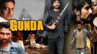 Naya Gunda - South Indian Super Dubbed Action Film - Latest HD Movie 2018