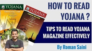How To Read Yojana - Tips to Read Yojana Effectively -  UPSC CSE 2018 - 2019 By Roman Saini