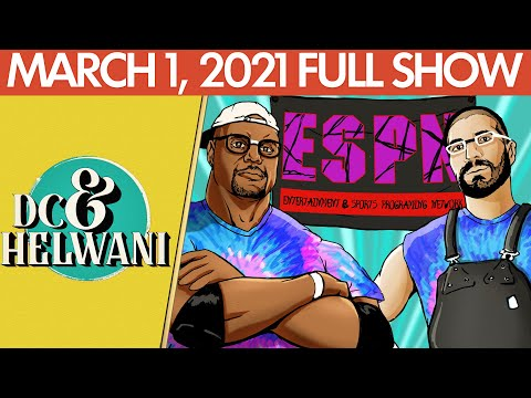 DC & Helwani (March 1, 2021) | ESPN MMA