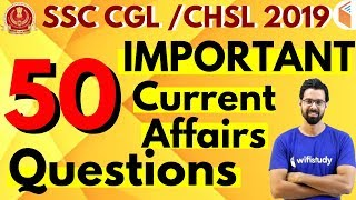 SSC CGL / CHSL 2019 | 50 Important Current Affairs Questions by Bhunesh Sir