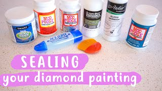 Sealing Your Diamond Painting   WHATS BEST?