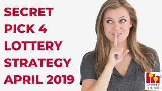 Secret Lottery Strategy To Win Pick 4 - April 2019