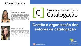 Gestão e organização dos setores de catalogação