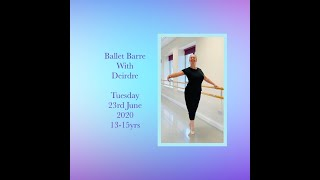 Ballet Barre 13-15 years 23rd June 2020