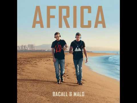 MALO & BACALL - Africa (BACALL Remix)