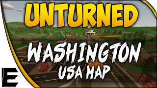 Unturned WASHINGTON MAP ➤ USA MAP IS HERE! - Overview