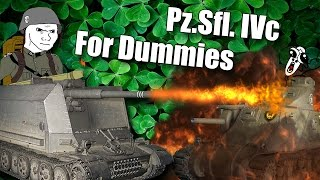 WoT || Pz.Sfl. IVc For Dummies