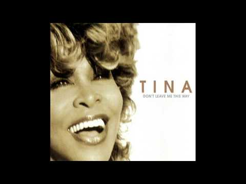 ♪ Tina Turner - Don't Leave Me This Way | Singles #37/40