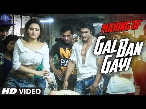MAKING OF GAL BAN GAYI || Urvashi Rautela ,Vidyut Jammwal,Meet Bros,Sukhbir,Neha Kakkar&Honey Singh Mp3