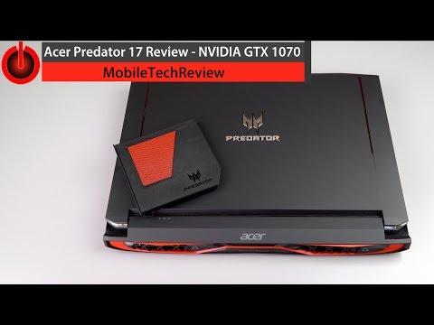Acer Predator 17 Review - NVIDIA GTX 1070