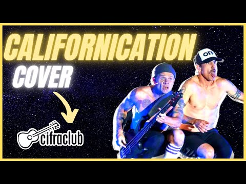 Californication - RHCP - COVER  (cifra nos comentrios)