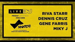 DJ Mag Live Presents Snatch! 100th Release!