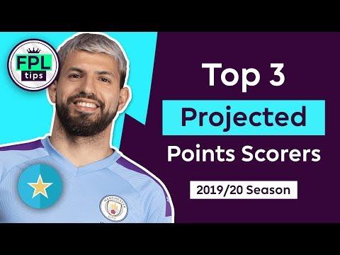 TOP 3 PROJECTED POINTS SCORERS | fantasyfootballfix.com | Fantasy Premier League 2019/20