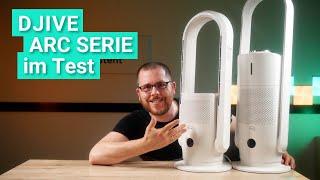djive ARC Heater & ARC Humidifier im Test - Die günstige Alternative zu smarten Dyson Ventilatoren?