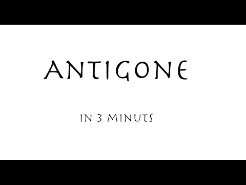 Antigone in 3 Minutes