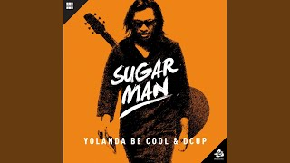 Sugar Man (Kentaro Takizawa Remix)