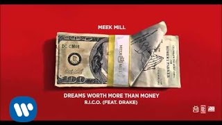 Meek Mill — R.I.C.O. Feat. Drake (Official Audio)