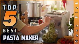 Top 5 Best Pasta Maker Review in 2020