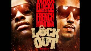 French Montana & Waka Flocka Ft Chinx Drugz - I Want It [New/CDQ/Dirty]
