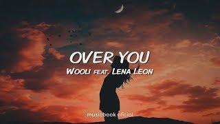 Wooli   Over You Feat. Lena Leon (Sub Español)