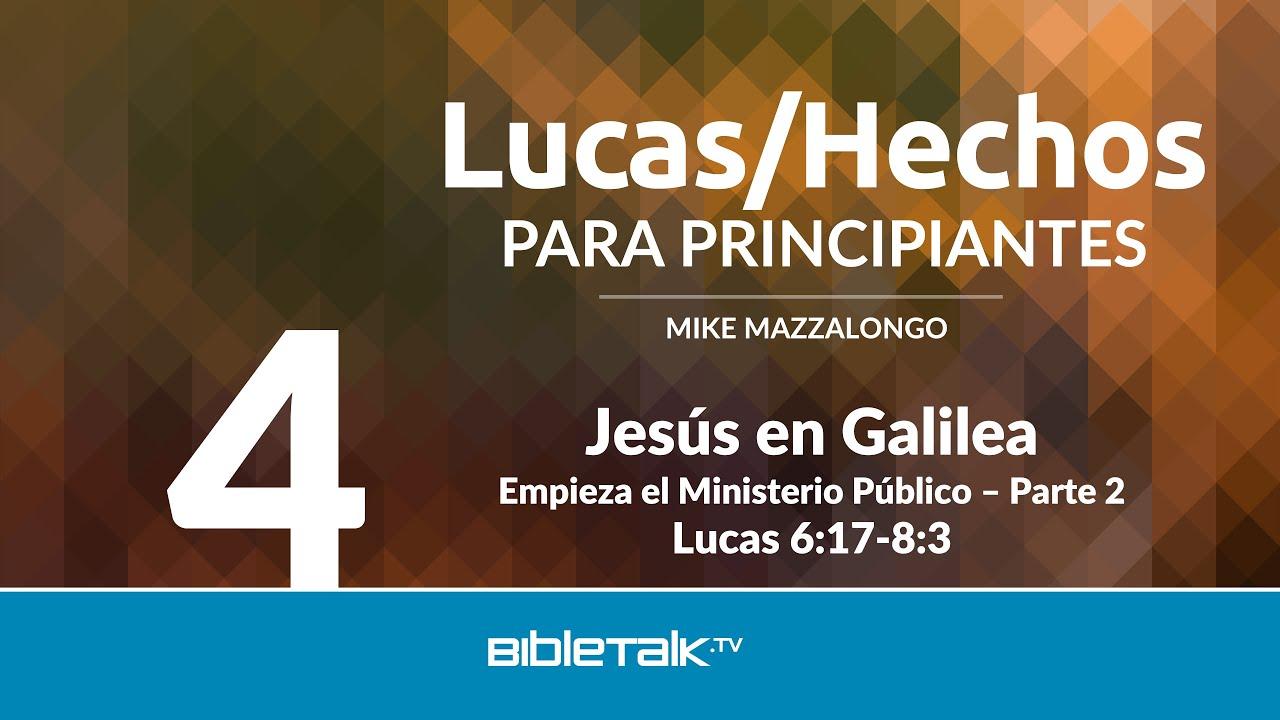 4. Jesus en Galilea