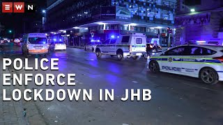 21-day lockdown begins as police patrol Johannesburg CBD