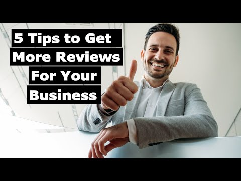 5 Tips to Get More Reviews For Your Business