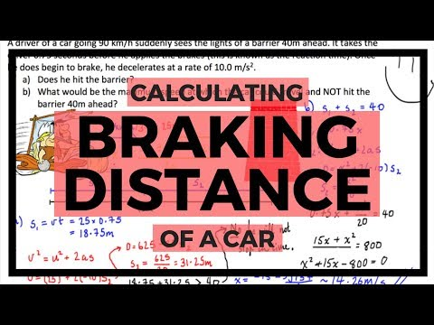 PHYSICS - Calculating the Braking Distance of a Car (Exam Question Example)