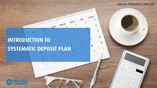 Introduction to Systematic Deposit Plan
