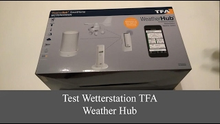 Unboxing Test Wetterstation TFA Weather Hub