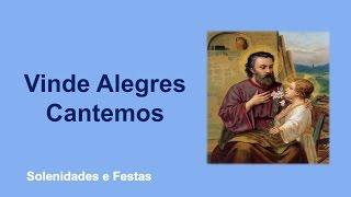 São José - Vinde Alegres Cantamos