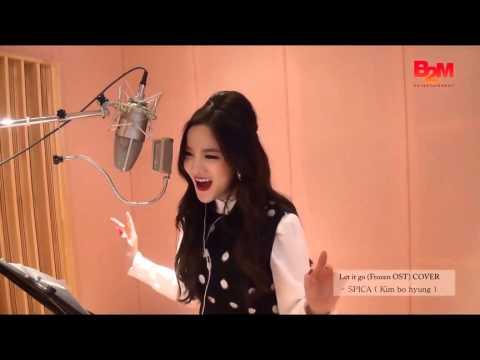 K POP  Kim Bo Hyung (SPICA)   Let It Go Frozen OST Cover