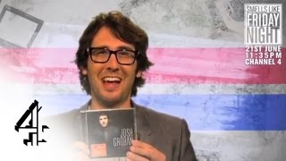 Smells Like Friday Night | Josh Groban is an Asshole | Channel 4