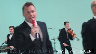 "Official Video for Go Tell It On The Mountain from ""Dailey & Vincent: The Sounds of Christmas"""