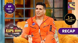 The Kapil Sharma Show Season 2   दी कपिल शर्मा शो सीज़न 2   Ep 154 & Ep 155   RECAP