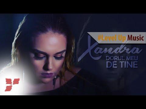 Xandra – Dorul meu de tine Video