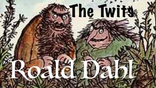 Roald Dahl | The Twits – Full audiobook with text (AudioEbook)