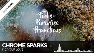 Chrome Sparks   In2 Your Love