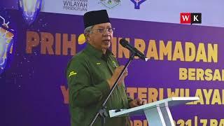 Ucapan Penuh Menteri Wilayah dalam Program Prihatin Ramadan bersama Hijrah Warriors Anjung Kelana