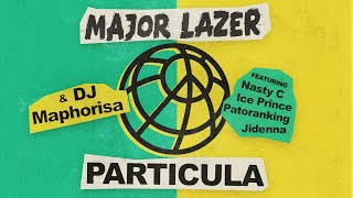 Major Lazer - Particula (feat. Nasty C, Ice Prince, Patoranking & Jidenna) (Official Audio)