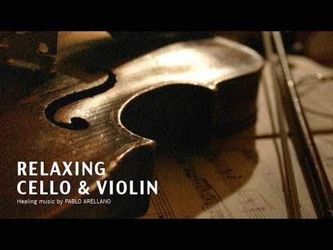 Healing And Relaxing Music For Meditation (Baroque Cello & Violin) - Pablo Arellano