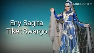 Download lagu Eny Sagita Tiket Swargo Mp3
