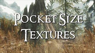 Skyrim Mod Collection - Pocket Size Textures