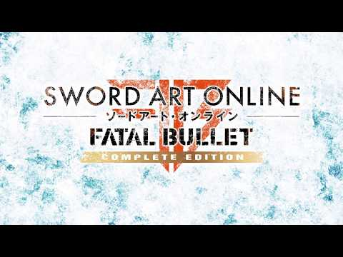 Sword Art Online: Fatal Bullet Complete Edition Launch Trailer | PS4, X1, PC thumbnail